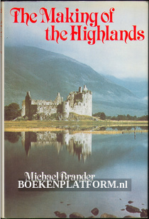 The Making of the Highlands