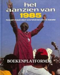 Het aanzien van 1985