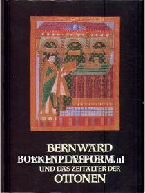 Bernward von Hildesheim und das Zeitalter der Ottonen