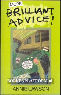 More Brilliant Advice!