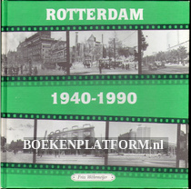 Rotterdam 1940-1990