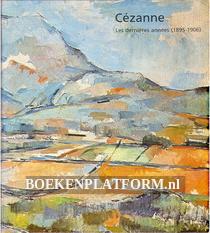 Cezanne, les dernieres annees (1895-1906)