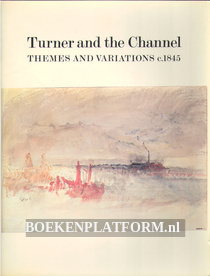 Turner and the Channel