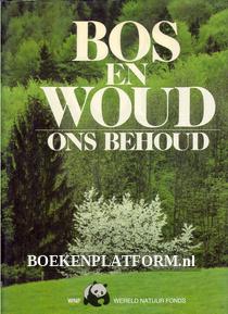 Bos en Woud ons behoud