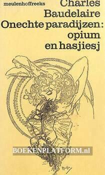Onechte paradijzen: opium en hasjiesj