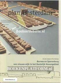 Plan Amsterdam Borneo en Sporenburg een nieuwe wijk