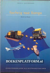 Snelweg naar Europa