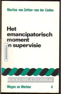 Het emancipatorisch moment in supervisie