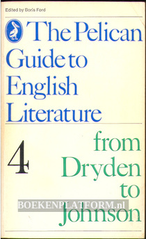 The Pelican Guide to English Literature 4