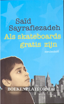 Als skateboards gratis zijn
