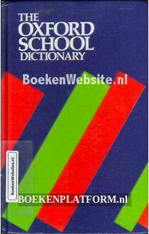 The Oxford School dictionary