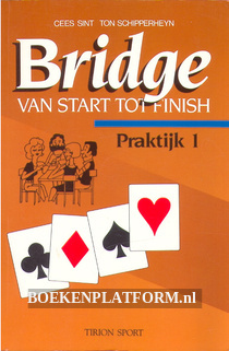 Bridge van start tot finish, praktijk 1