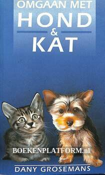 Omgaan met hond & kat