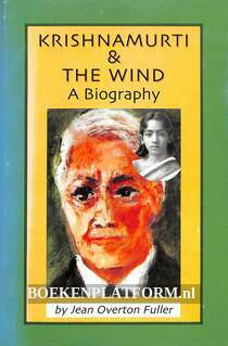 Krishnamurti & the Wind