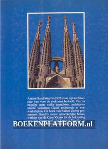 Antoni Gaudi 1852 - 1926