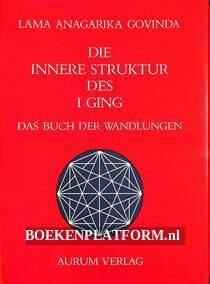 Die innere Struktur des I Ging