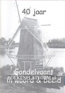40 jaar Gondelvaart in woord & beeld