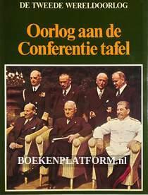 Oorlog aan de Conferentie tafel