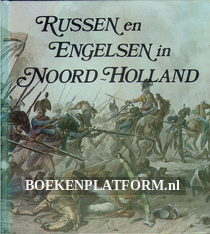 Russen en Engelsen in Noord-Holland