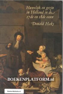 Huwelijk en gezin in Holland in de 17de en 18de eeuw