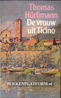 De vrouw uit Ticino