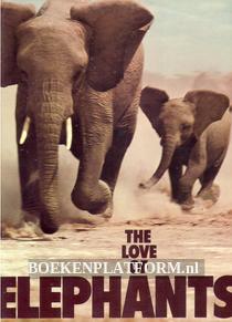 The Love of Elephants