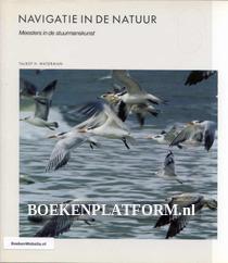 Navigatie in de Natuur Meesters in de stuurmanskunst