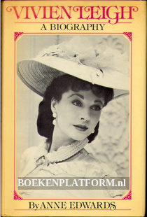 Vivien Leigh a Biography