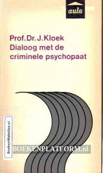Dialoog met de criminele psychopaat