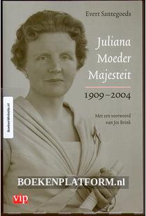 Juliana Moeder Majesteit 1909-2004