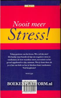 Nooit meer stress!