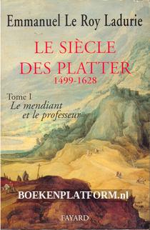 Le Siecle des Platter 1499-1628