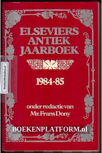 Elseviers Antiek Jaarboek 1984-85