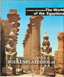 The World of the Egyptians