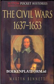 The Civil Wars 1637 / 1653