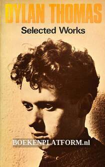 Dylan Thomas Selected Works