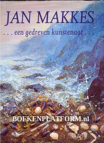 Jan Makkes een gedreven kunstenaar, gesigneerd