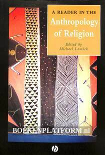 A Reader in the Anthopology of Religion