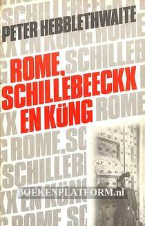 Rome, Schillebeeckx en Küng