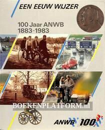 Een eeuw wijzer, 100 jaar ANWB