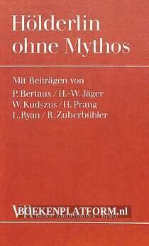 Hölderlin ohne Mythos