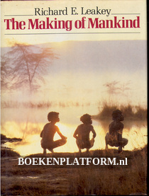 The Making of Mankind