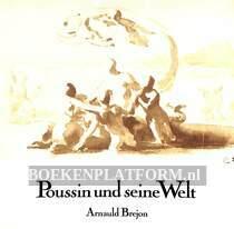 Poussin und seine Welt