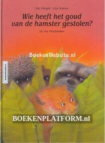 Wie heeft het goud van de hamster gestolen?