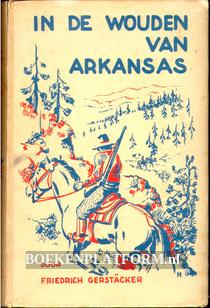 In de wouden van Arkansas
