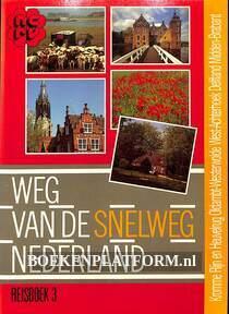 Weg van de snelweg Nederland 3