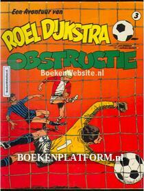 Roel Dijkstra, Obstructie