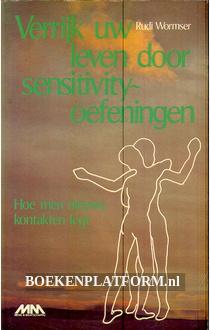 Verrijk uw leven door sensitivity-oefeningen
