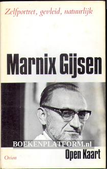 Marnix Gijsen, Zelfportret, gevleid, natuurlijk