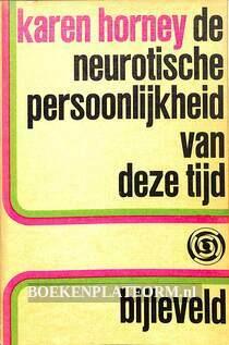 De neurotische persoonlijkheid van deze tijd